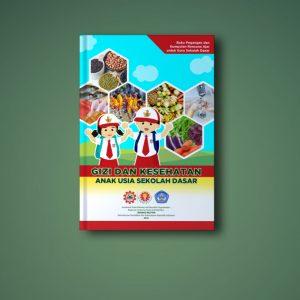 Rencana Ajar untuk Guru - Gizi dan Kesehatan Anak Usia SD